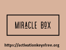 Miracle Box 3.05 Crack & Latest Version Free Download 2020