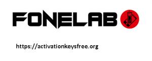 FoneLab 10.2.8 Crack & Full Activation Key 2020